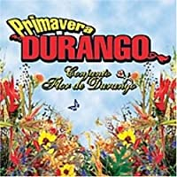Primavera En Durango