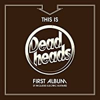 This Is the Deadheads First Al