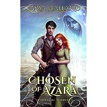 Chosen of Azara (Tales of Tehovir Book 1) (English Edition)