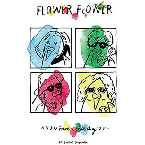 インコの have a nice dayツアー 2018.05.09 Zepp Tokyo(初回生産限定盤) [Blu-ray]