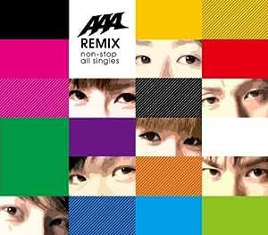 AAA REMIX ~non-stop