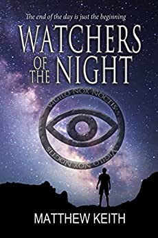 Watchers of the Night by [Keith, Matthew]