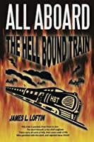 All Aboard: The Hellbound Train