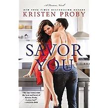 Savor You: A Fusion Novel