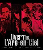 DOCUMENTARY FILMS ~WORLD TOUR 2012~ 「Over The L'Arc-en-Ciel」 [Blu-ray](在庫あり。)