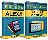Kindle Fire HD Manual: Amazon Kindle Fire HD 8 & 10 User Guide to Master Your Amazon Fire HD Like a Pro in 2018 (English Editi..