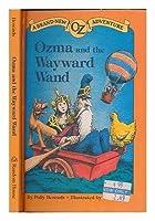 OZMA & WAYWARD WAND