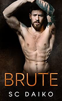 BRUTE: A Second Chance Romance by [Daiko, SC]