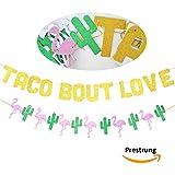 Taco Bout Love ゴールドグリッターバナーサイン サボテンフラミンゴガーランド メキシカンフィエスタテーマ ブライダルシャワー 婚約 結婚式 誕生日パーティー デコレーション
