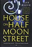 The House on Half Moon Street: A Richard and Judy Book Club 2019 pick (A Leo Stanhope Case)