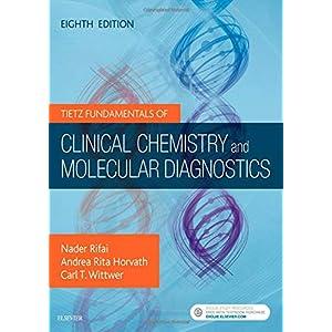 Tietz Fundamentals of Clinical Chemistry and Molecular Diagnostics, 8e