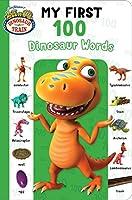 My First 100 Dinosaur Words (Dinosaur Train)