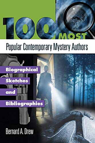 Download 100 Most Popular Contemporary Mystery Authors: Biographical Sketches and Bibliographies (Popular Authors Series) 1598844458