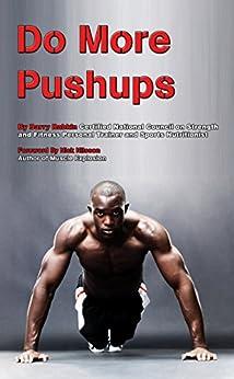Do More Pushups: Maximum Pushup Workout Guide by [Rabkin, Barry]