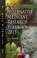 Alternative Medicine Research Yearbook 2015 (Health and Human Development)