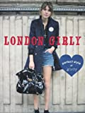LONDON GIRLY—perfect style of girly (MARBLE BOOKS)