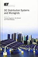 DC Distribution Systems and Microgrids (Energy Engineering)
