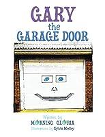 Gary the Garage Door