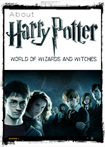 About Harry Potter: World of Wizards and Witches (English Edition)