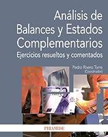 Analisis de Balances y Estados Complementarios / Analysis of balance sheets and supplementary statements: Ejercicios Resueltos Y Comentados / Solved Exercises and Commented