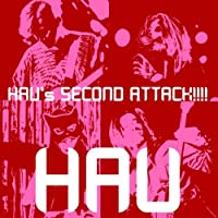 HAU'S SECOND ATTACK!!!!