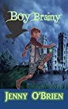 Boy Brainy: (Mystery fantasy book for kids age 7-13 years) (Dai Monday 1) (English Edition)