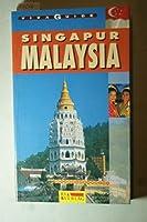 Singapur. Malaysia. Viva Guide