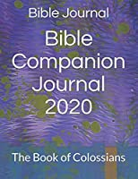 Bible Companion Journal 2020: The Book of Colossians