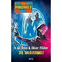 Raumschiff Promet - Von Stern zu Stern 08: Die Sklavenwelt (German Edition)