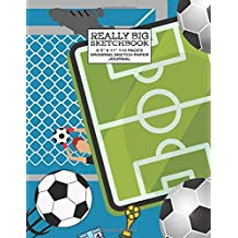 """Really Big Sketchbook 8.5"""" X 11"""" 110 Pages Drawing Sketch Paper Journal: Soccer,Soccerball,Ball,Sport,Practice ... Pads, Sketch Pads, And Artist Journals)"""