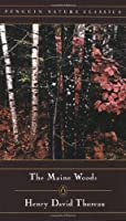 The Maine Woods (Penguin Nature Library) [並行輸入品]