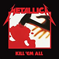 Kill 'Em All by Metallica