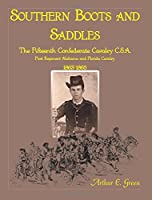 Southern Boots and Saddles: The Fifteenth Confederate Cavalry Cfa