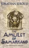 The Amulet Of Samarkand (Bartimaeus Trilogy) by Stroud, Jonathan New Edition (2004)