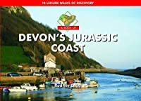 A Boot Up Devon's Jurassic Coast: 10 Leisure Walks of Discovery