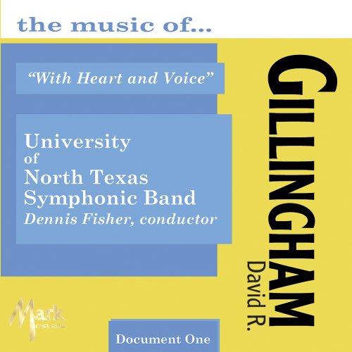 ウィズ・ハート・アンド・ヴォイス:デイヴィッド・ギリングハム作品集 With Heart & Voice: the Music of David Gillingham