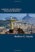 Asking, Searching, and Knocking: An Analytical Approach to Finding Faith
