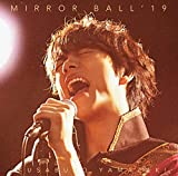 MIRROR BALL'19(超豪華盤)