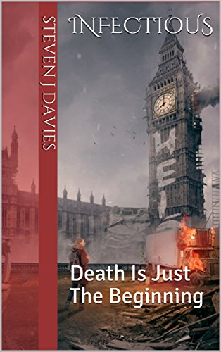 Infectious: Death Is Just The Beginning (English Edition)