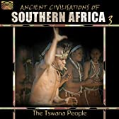 南アフリカの古代の文明 3 - ボツワナのツワナ族 (Ancient Civilizations of Southern Africa, Vol. 3: The Tswana People)