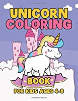 Unicorn Coloring Book for Kids Ages 4-8: Coloring Book Gifts for Girls Kids with Unicorns Collection