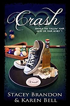Crash (The Crash Series Book 1) by [Brandon, Stacey, Bell, Karen]