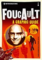 Introducing Foucault: A Graphic Guide (Introducing (Icon Books))