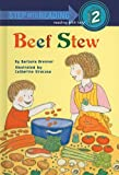Beef Stew (Step Into Reading: A Step 2 Book)
