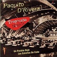 Tropicana Nights by PAQUITO D'rivera (1999-09-28)