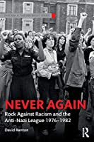 Never Again (Routledge Studies in Fascism and the Far Right)