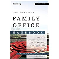 The Complete Family Office Handbook: A Guide for Affluent Fa…