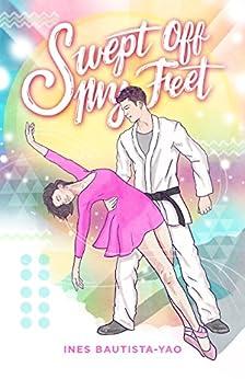 Swept Off My Feet by [Bautista-Yao, Ines ]