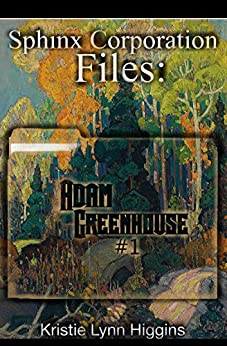 Adam Greenhouse #1: Sphinx Corporation Files (Shades of Gray Flash Fiction Science Fiction Action Adventure Mystery Series Book 10) by [Higgins, Kristie Lynn]