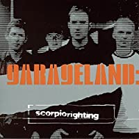 Scorpio Righting [Limited Edition w/ Bonus Disc] by Garageland (2002-10-15)